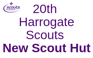 20th Harrogate Scouts New Scout Hut